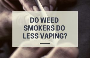 do-weed-smokers-do-less-vaping-canada-ejuice